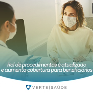 Rol de procedimentos é atualizado e aumenta cobertura para beneficiários