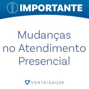 MUDANÇAS NO ATENDIMENTO PRESENCIAL